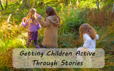 Getting Children Active Through Stories
