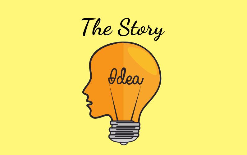 The Story Idea
