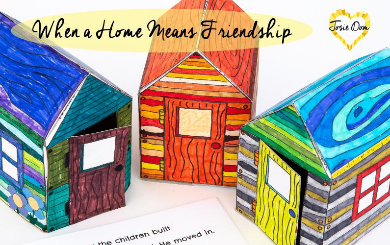 When a Home Means Friendship